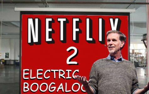 Netflix 2: Electric Boogaloo