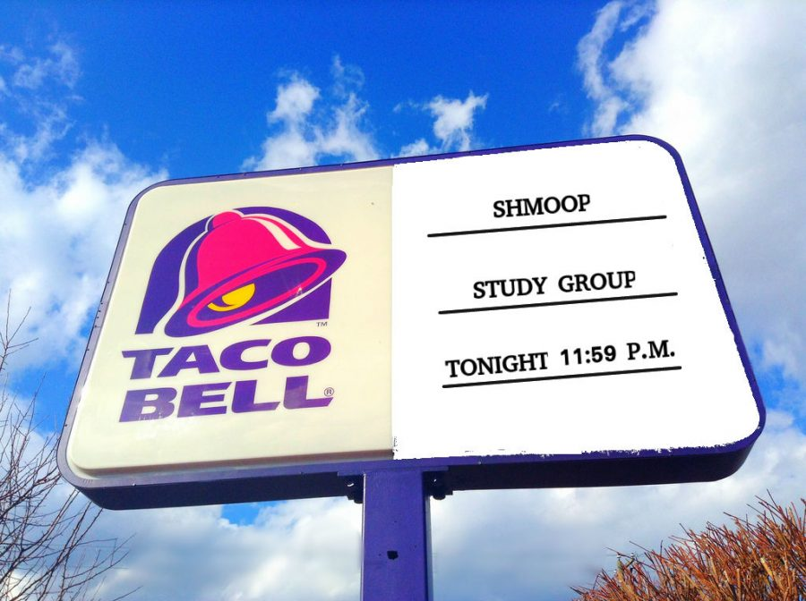 The local Taco Bell's sign advertising the shmoop study group.