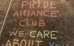 Last year, the Pride Alliance Club drew positive messages with chalk outside of SHS. They wanted to show that their club is here to support all staff and students.